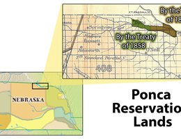The lands reserved for the Ponca by the Treaties of 1858 and 1865. All of this land was mistakenly given to the Sioux in the Fort Laramie Treaty of 1868.